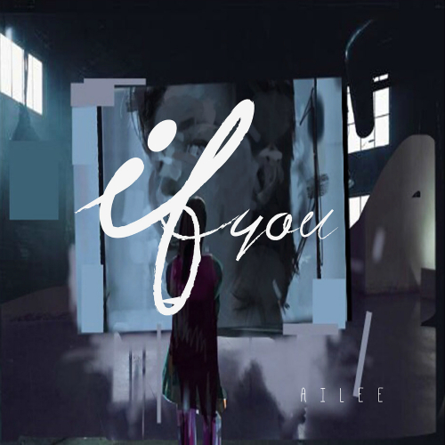 [Single] AILEE – If You (FLAC + ITUNES PLUS AAC M4A)