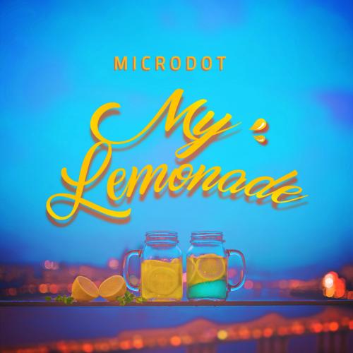 [Single] Microdot – My Lemonade